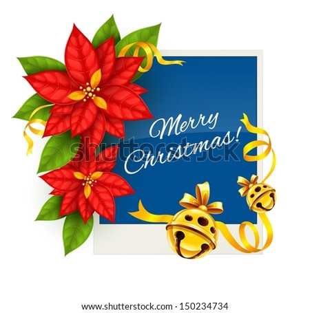 Christmas greeting card with traditional red poinsettia flowers and gold jingle bells isolated on white background - eps10 vector illustration - stock vector