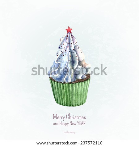 Christmas greeting card with watercolor cupcake on blue background. Christmas and New Year card template. Winter background in grunge style. Vector watercolor illustration. - stock vector
