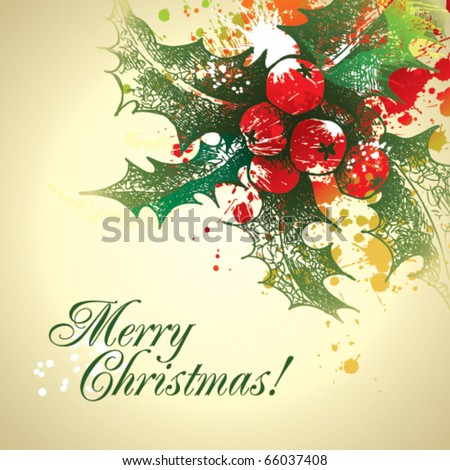 Christmas holly with drops and sprays on a beige background. Vector illustration. - stock vector