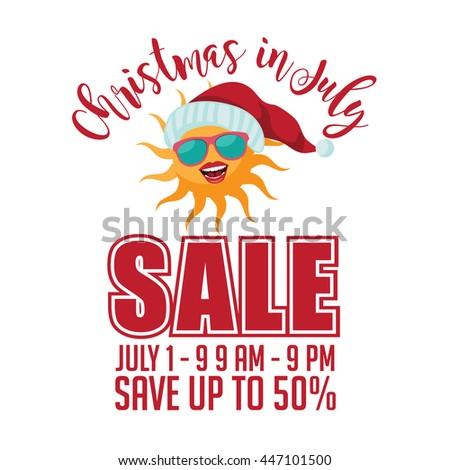 Christmas in July Sale sun wearing a Santa hat design. EPS 10 vector. - stock vector