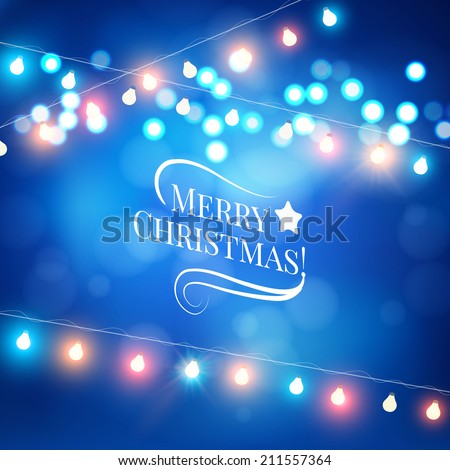 Christmas lights. Vector illustration  - stock vector