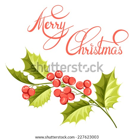 Christmas mistletoe branch drawing with holiday text. Vector illustration.