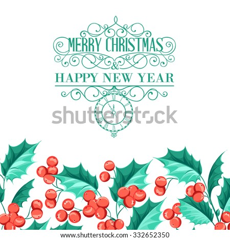 Christmas mistletoe holiday card with text. Happy new year 2016. Best lable Cristmas. Vector illustration. - stock vector