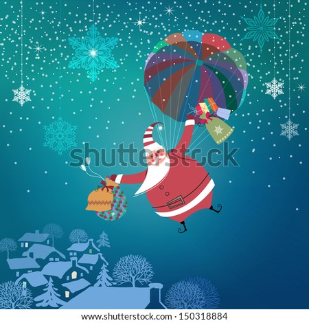 Christmas night. Cute Santa Claus with parachute coming down to town bringing gifts. Seasons Greetings. Vector EPS 10 illustration. - stock vector
