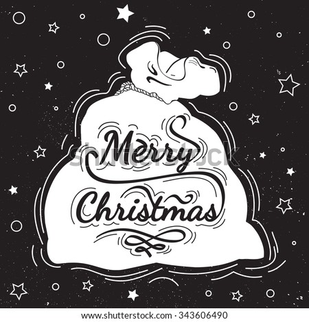 Christmas postcard with calligraphy, lettering, hand written on chalkboard. Merry Christmas - quote in a Santa Claus bag . Design element for congratulation cards, banners and posters - stock vector