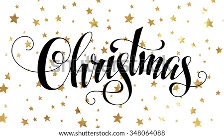 "Christmas postcard with golden stars and handmade calligraphic inscription ""Christmas"" - stock vector"