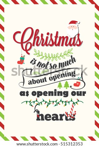 Christmas Quote. Christmas is not so much about opening presents as opening our hearts