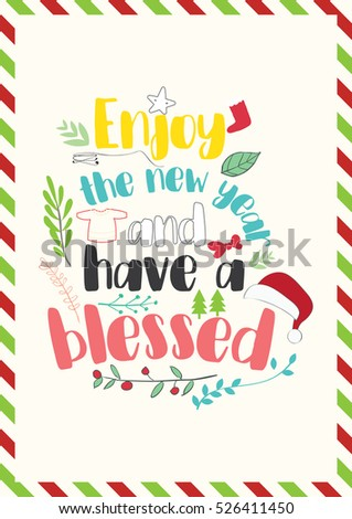 christmas quote enjoy the new year and have a blessed vector illustration - Have A Blessed Christmas