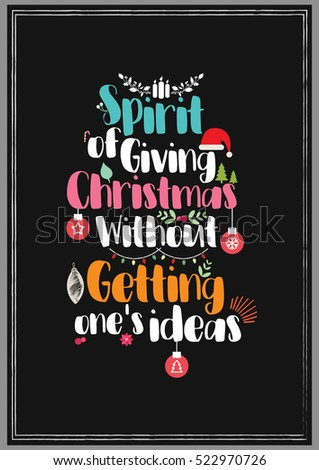 Christmas quote merry christmas season greetings stock vector christmas quote merry christmas season greetings quote vector design spirit of giving christmas without m4hsunfo