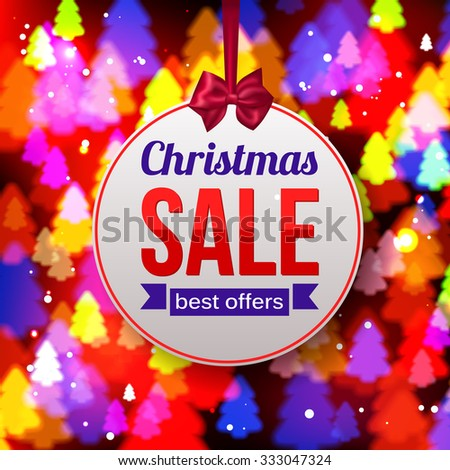 Christmas Sale Best offers paper banner on shining colorful background. Abstract tree. Vector illustration.
