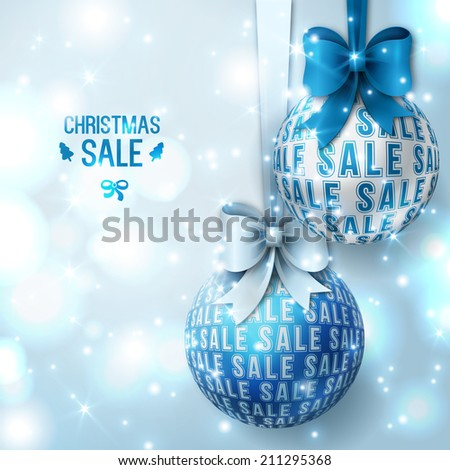 Christmas sale - Blue Christmas baubles on light background. Vector illustration. Christmas balls with bows. Sparkles. Place for your text message. Business New year backdrop. - stock vector