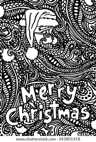 Christmas Santa intricate hand drawn coloring page illustration. Black and white zentangle pattern