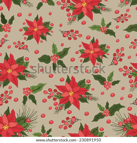 Christmas seamless pattern,backdrop with poinsettia flowers, holly leaves and berries ,pine.Vintage background .For Backdrop,background,fabric,Wallpaper.Christmas,new year .Vector set - stock vector