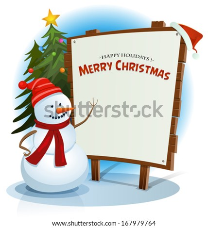 Christmas Snowman And Wood Sign Background/ Illustration of a cartoon happy snowman character showing white paper on wood sign, with santa hat for christmas winter holidays and best wishes list - stock vector