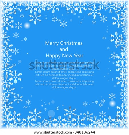 Christmas snows's frame with text isolated on blue background. Happy New Year. Eps 10. Vector illustration - stock vector