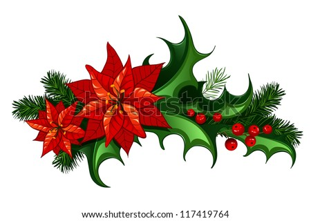 Christmas traditional decor with leaves and berries of holly and euphorbia - stock vector