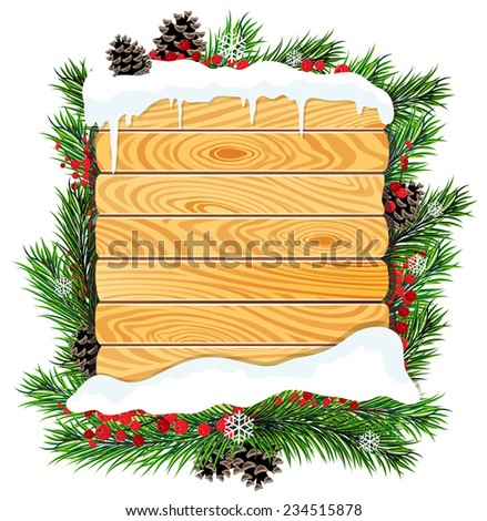 Christmas tree branches and blank wooden billboard  covered with snow. Abstract winter background - stock vector