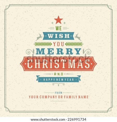 Christmas tree retro typographic and ornament decoration. Merry Christmas holidays wish greeting card and vintage background. Happy new year message. Vector illustration Eps 10. - stock vector