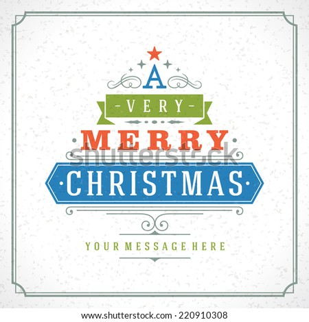 Christmas tree typography from text and ornament decoration. Merry Christmas holidays wish greeting card design and vintage background. Happy new year message. Vector illustration Eps 10. - stock vector
