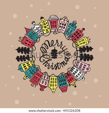 Christmas vintage card with with hand drawn lettering, urban landscape and snowflakes on beige background. Vector hand drawn illustration. - stock vector