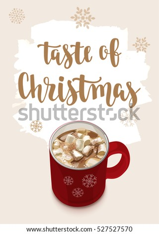 Christmas Warming beverage quote. Modern calligraphy style handwritten lettering with cup and decorative elements. Vector illustration for cards, leaflets or banners on cozy light background.