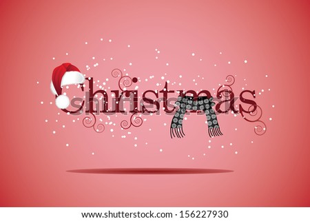 Christmas word with santa hat and scarf. EPS 10 vector, grouped for easy editing. No open shapes or paths. - stock vector