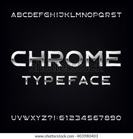 Chrome Alphabet Vector Font. Modern metallic letters and numbers on the dark background. Stock vector typeface for your design. - stock vector