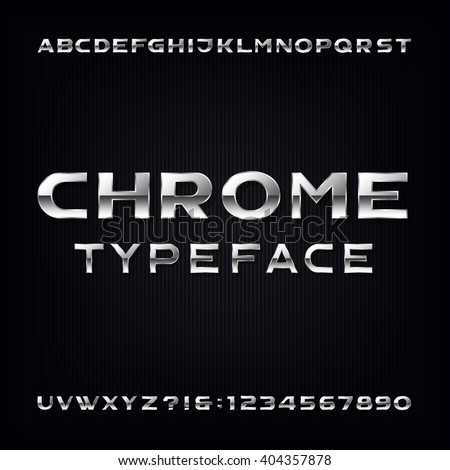 Chrome Alphabet Vector Font. Modern metallic bold letters and numbers on the dark background. Stock vector typeface for your design. - stock vector