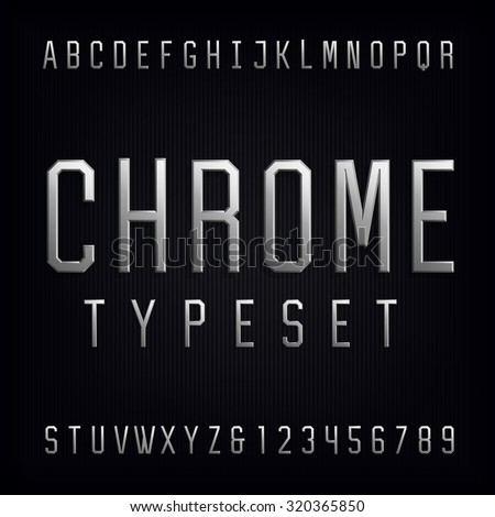 Chrome Alphabet Vector Font. Type letters, numbers and punctuation marks. Beveled metal effect letters on dark background. Vector typeset for headlines, posters etc. - stock vector