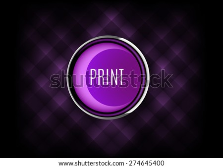 Chrome button PRINT with plastic elements. Vector icons. - stock vector