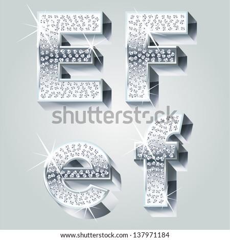 Chrome symbols inlaid of diamond crumbs. Letters E F - stock vector