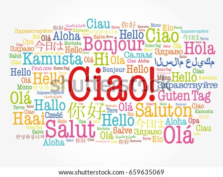 Ciao hello greeting italian word cloud stock vector 659635069 ciao hello greeting in italian word cloud in different languages of the world m4hsunfo