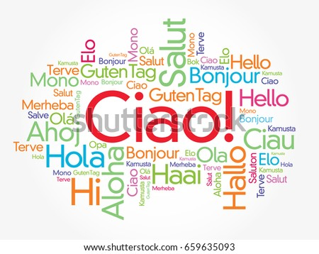 Ciao hello greeting italian word cloud stock vector 659635093 ciao hello greeting in italian word cloud in different languages of the world m4hsunfo