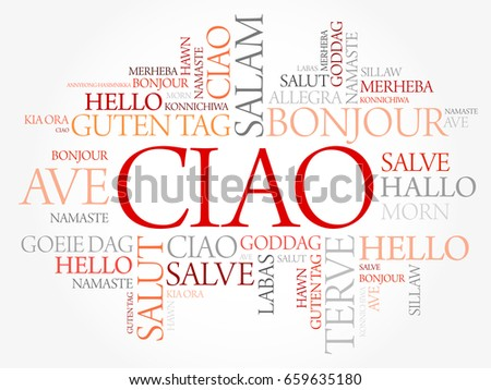 Ciao hello greeting italian word cloud stock vector 659635180 ciao hello greeting in italian word cloud in different languages of the world m4hsunfo