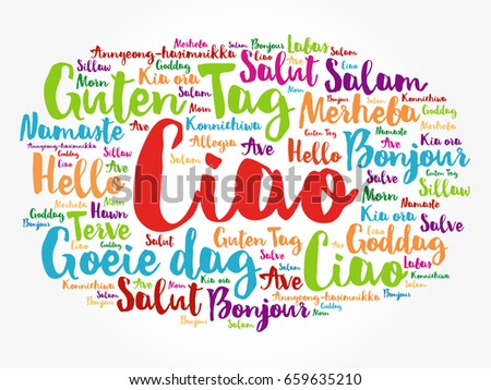 Ciao hello greeting italian word cloud stock vector 2018 659635210 ciao hello greeting in italian word cloud in different languages of the world m4hsunfo