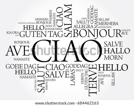 Ciao hello greeting italian word cloud stock photo photo vector ciao hello greeting in italian word cloud in different languages of the world m4hsunfo