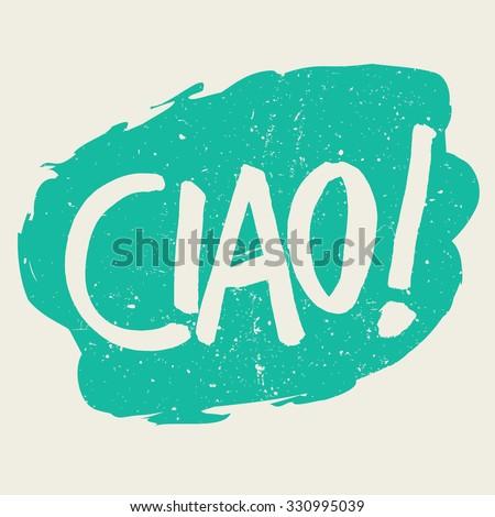 Ciao italian greeting hand written translation stock vector italian greeting hand written translation hello m4hsunfo