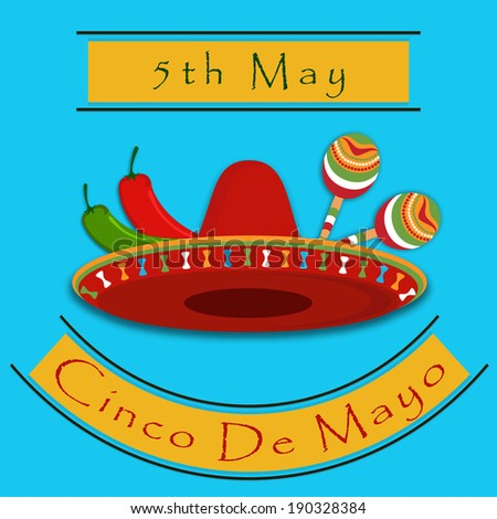 Cinco De Mayo greeting with maracas, Sombrero,jalapeno for Mexicans celebration (Happy 5th of May).Eps 10