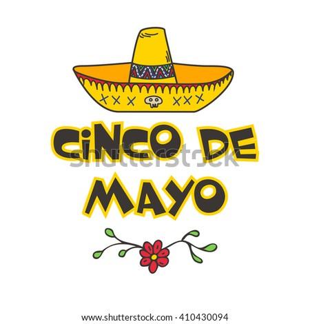 Cinco De Mayo  poster with  hand drawn sombrero.  - stock vector