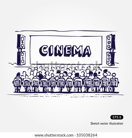 Cinema. Hand drawn sketch illustration isolated on white background - stock vector