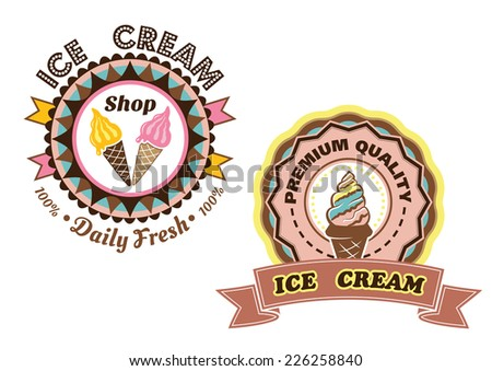 Circular Ice Cream vector labels with colorful ice cream cones one saying Daily Fresh and the other Premium Quality with a ribbon banner - stock vector