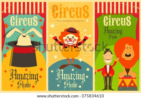 Circus Entertainment Posters Vintage Set. Cartoon Style. Circus Animals and Characters. Vector Illustration. - stock vector