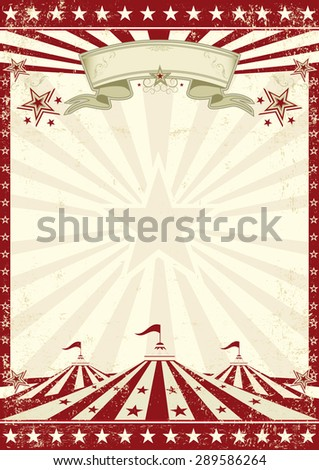 Circus grunge red poster . A vintage circus background with sunbeams for your entertainment - stock vector