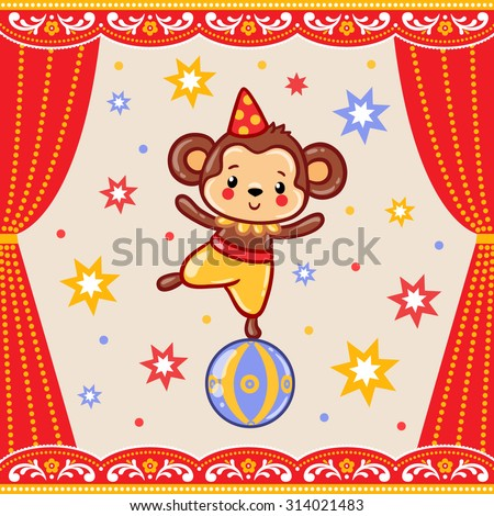 Circus happy birthday card design. Children vector illustration of a cute Circus monkey standing on a ball.