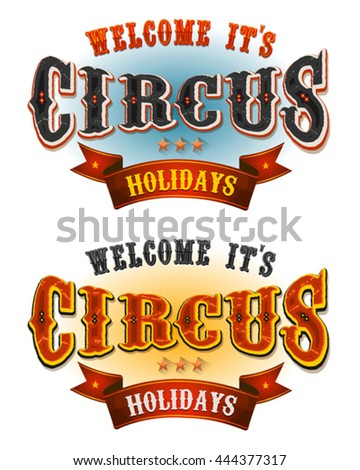 Circus Holidays Welcome Banners/ Illustration of a set of retro circus welcome banners, for carnival and festive cirque holidays and events