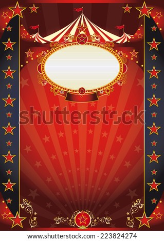 circus red and night fantastic poster. A retro circus poster with sunbeams for your show. - stock vector