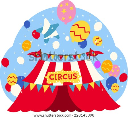 Circus Tent Festival vector illustration, with colorful pennants, red with stars flags and many balloons in different sizes, shapes and colors.