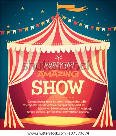 Circus tent poster. Vector illustration. - stock vector