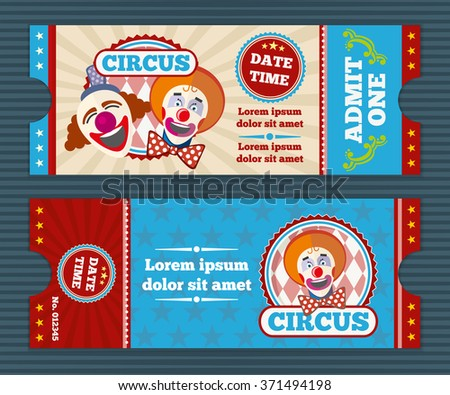 Circus ticket vector template. Circus invitation coupon, clown circus, card pass to circus illustration - stock vector