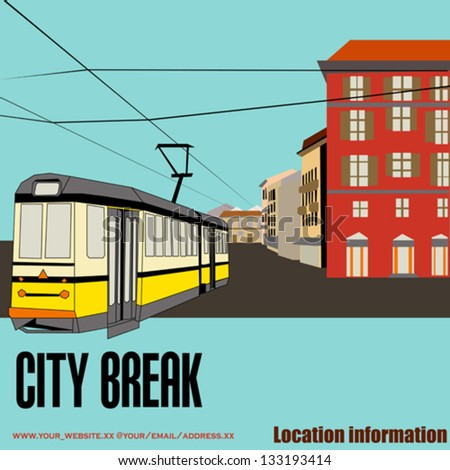 City Break, vector background with a tram and an old high street for a tourism or shopping holiday - stock vector